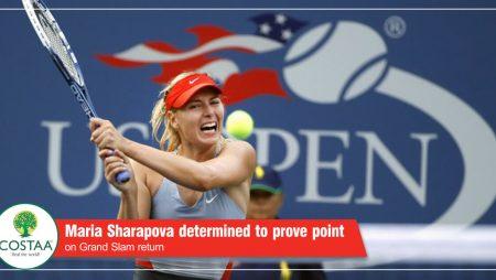 Maria Sharapova determined to prove point on Grand Slam return